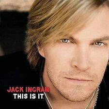 This Is It by Jack Ingram (CD, Mar-2007, Big Machine Records)