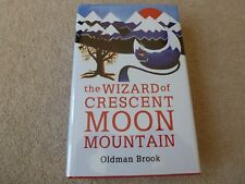 The Wizard of Crescent Moon Mountain Oldman Brook 1/1 HB Signed, Dated, Doodled