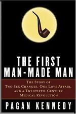 The First Man-Made Man: The Story of Two Sex Chang