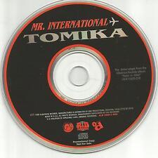 MR. INTERNATIONAL Tomika 1998 USA PROMO Radio DJ CD Single MINT mister