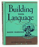 Building Your Language by McKee & Harrison Catholic School Edition Reader