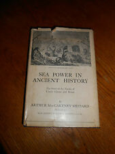 Sea Power in Ancient History by Arthur Shepard. Published April 1924 1st edition