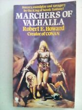 Robert E Howard Marchers of Valhalla 1977 First Edition Paperback VG CONDITION