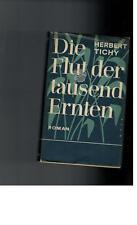 Herbert Tichy - Die Flut der tausend Ernten - 1959