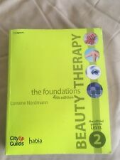 Beauty Therapy: the official guide to level 2  NVQ By Lorraine Nordmann