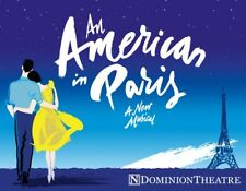 3 Tickets for An American in Paris in Dominion Theatre, London November 4th 2017