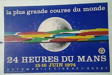 AFFICHE ANCIENNE AUTOMOBILE 24 HEURE DU MANS 1974 SARTHE J JACQUELIN