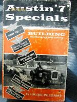 Austin Seven Specials, Bill Williams. Building, Tuning, Racing, Maintenance,