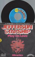 "7""   Jefferson Starship – Play On Love"