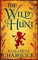 (Good)-The Wild Hunt (Paperback)-Elizabeth Chadwick-0751540269
