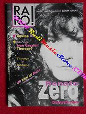rivista RARO 43/1994 Renato Zero Equipe 84 Ivan Graziani Theraphy? * No cd
