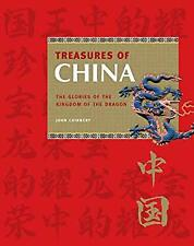 Treasures of China : The Glories of the Kingdom of the Dragon-ExLibrary
