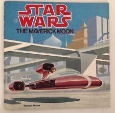 Vintage STAR WARS The Maverick Moon Storybook Book Random House 1979
