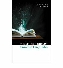 Collins Classics: Grimms Fairy Tales by Jacob Grimm, Grimm Brothers, Wilhelm Grimm (Paperback, 2011)