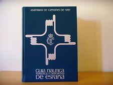 Usado - GUIA NÁUTICA TURISTICA Y DEPORTIVA DE ESPAÑA - Item For Collectors