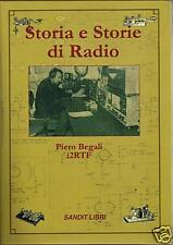 STORIA E STORIE DI RADIO (radiotecnica , valvole)