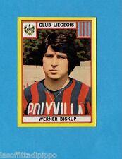 BELGIO-FOOTBALL 75-PANINI-Figurina n.179- BISKUP - CLUB LIEGEOIS -Rec