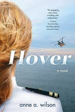 Hover by Anne A. Wilson (Hardcover) FREE SHIPPING NEW