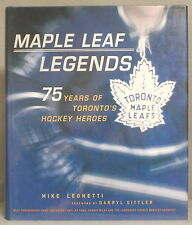 TORONTO MAPLE LEAF LEGENDS: 75 YEARS OF HOCKEY HEROES Mike Leonetti NHL