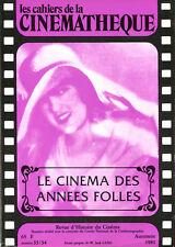 Les Cahiers de la Cinémathèque N°33/34 - Le cinéma des annes folles-Automne 1981