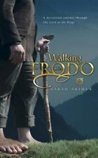 Walking with Frodo : A Devotional Journey Through the Lord of the Rings by Sarah