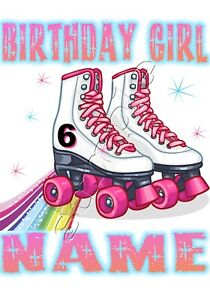 IRON ON TRANSFER PERSONALISED BIRTHDAY ANY NAME & NUMEBR ROLLER SKATES