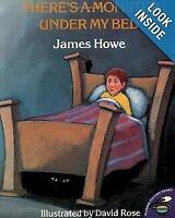 There's a Monster under My Bed Hardcover James Howe
