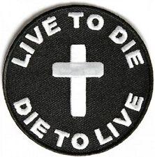 Live to Die to Live Round Christian Cross Bible God MC Biker Vest Patch PAT-3540