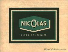 Publicité ancienne fines bouteilles Nicolas 1952 issue de magazine