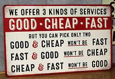 Vintage look GOOD CHEAP FAST METAL signs SHOP GARAGE repair auto not porcelain