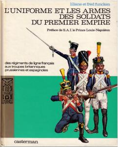 L'uniforme et les armes des soldats du 1er Empire - Funcken. tomes 1 et 2