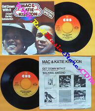 LP 45 7'' MAC & KATIE KISSOON Get down with it I can't get 1976 no cd mc dvd