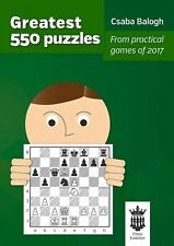 Greatest 550 Puzzles. By Csaba Balogh. NEW CHESS BOOK
