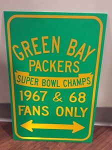 Green Bay Packers 1967 & 1968 Super Bowl Champs, Fans Only Collectible Sign!