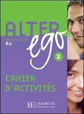 Alter Ego: Methode de Francais A2 (Cahier DActivites) (2) by Hachette