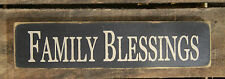 """""""Family Blessings"""" Country Distressed Wood Table Top Sign"""