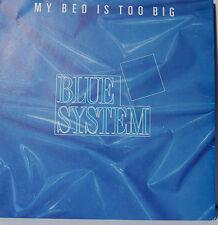 """BLUE SISTEMA MY BED IS TOO BIG DIETER BOHLEN - 7""""SINGLES (G207)"""