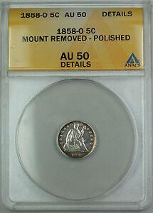 1858-O Seated Silver Half Dime 5c, ANACS AU-50 Details, TJB