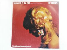 THE JOHNNY EDWARDS QUARTET - Playing It By Ear At Eliza's - OZ LP