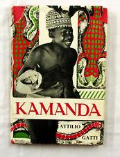 Kamanda An African Boy by Attilio Gatti 1947 Illustrated with Photos Hardback/Dj