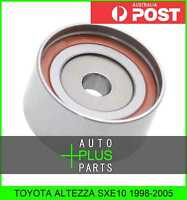 Fits TOYOTA ALTEZZA SXE10 Idler Tensioner Drive Belt Bearing Pulley
