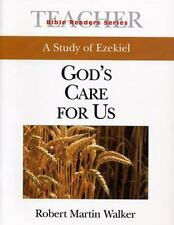 A Study Of Ezekiel: God's Care For Us (Bible Reader Series)