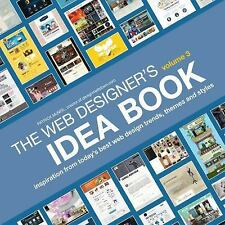 The Web Designer's Idea Book, Volume 3: Inspiration from Today's Best Web Design