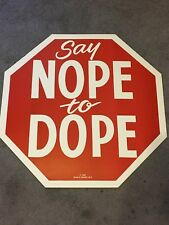 """Original 1988 """"Say Nope To Dope"""" Anti Drug Campaign Large Stop Sign 24""""x24"""""""