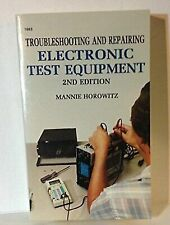 Troubleshooting and Repairing Electronic Test Equipment