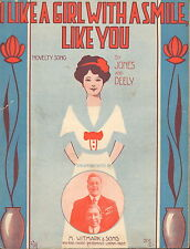 I Like A Girl With A Smile, Like You by Jones and Deely - Sheet Music -1913