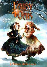 Il potere della luce. Fairy Oak. di Gnone Elisabetta ed. De Agostini