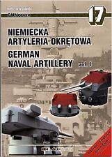 Gunpower 17 - German Naval Artillery Vol. I - Niemiecka Artyleria Okretowa