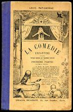Scolaire - Louis Ratisbonne : LA COMEDIE ENFANTINE - 1ére partie - 1930