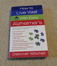 How to Live Well with Early Alzheimer's ~ NEW Paperback ~ Memory Loss, Dementia